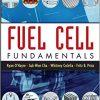 Fuel Cell Fundamentals, Ryan O'Hayre, Suk-Won Cha, Whitney Colella, Fritz B.
